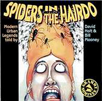 Spiders in the Hairdo - Modern Urban Legends