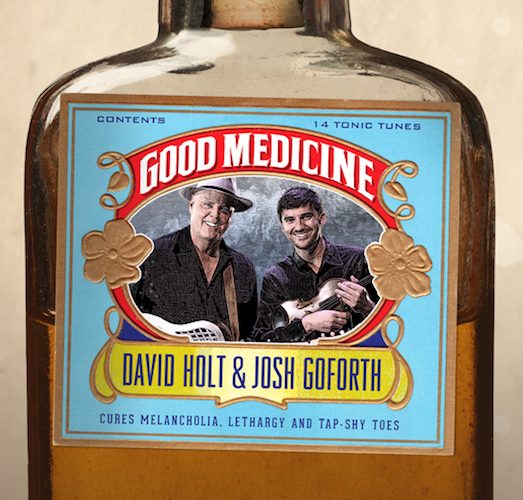 david-holt-josh-goforth-good-medicine
